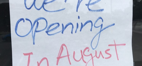 "Tokyo Sushi sign: ""We're opening in August"""