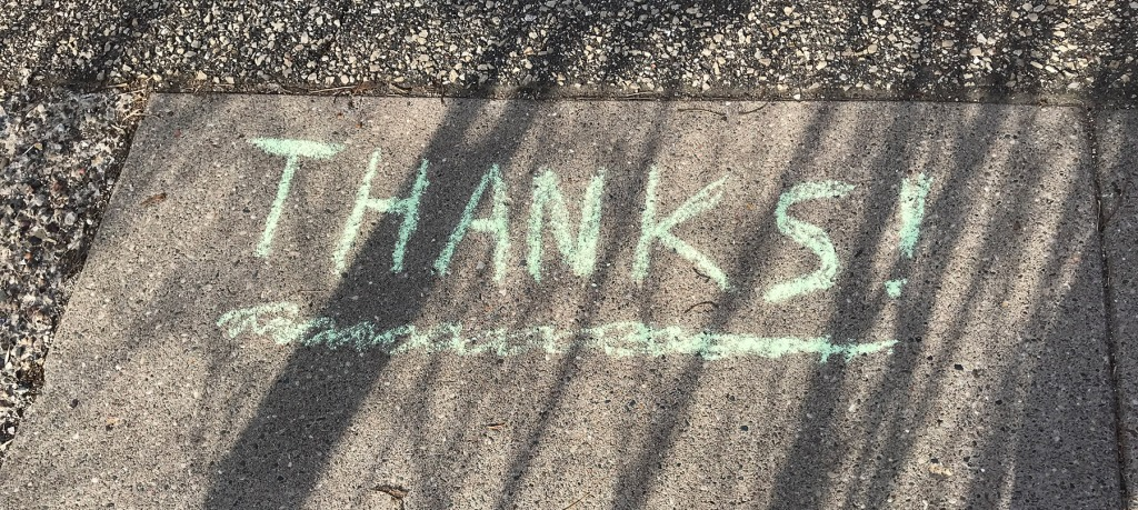 "Sidewalk chalk: ""Thanks!"""