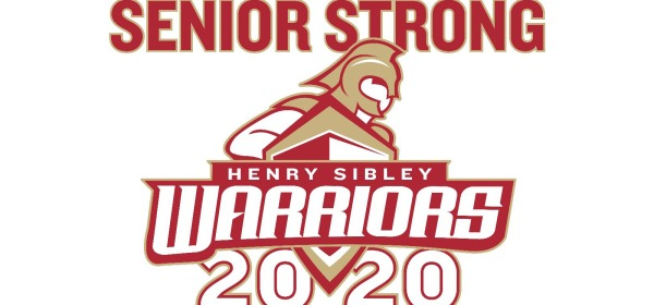 Yard sign: Senior Strong Henry Sibley Warriors 2020