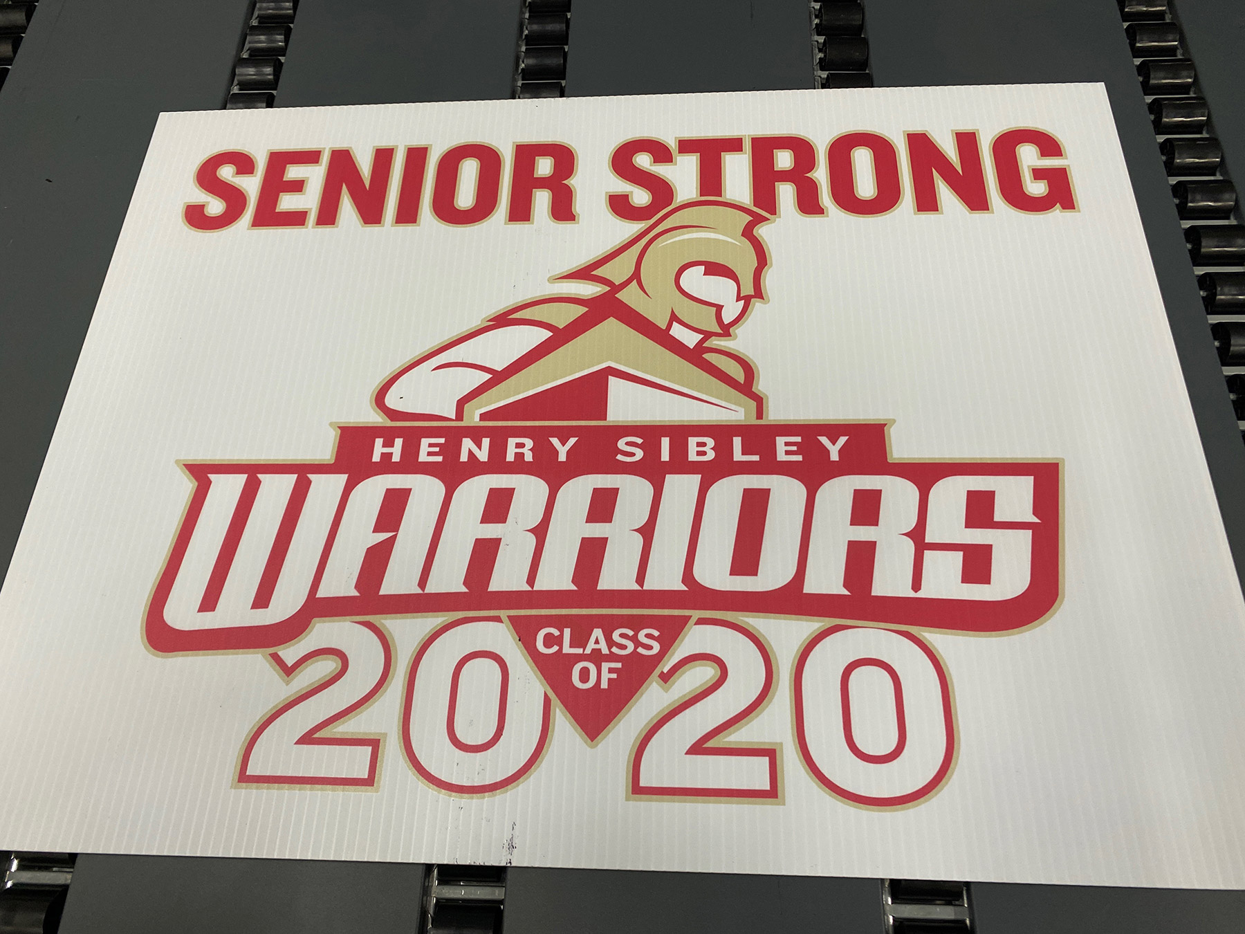 Senior Strong Henry Sibley Warriors Class of 2020 yard sign