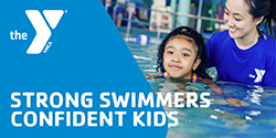 YMCA: Strong swimmers, confident kids.