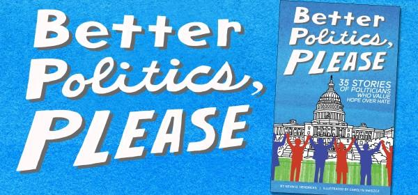 Better Politics, Please