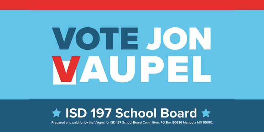 Vote Jon Vaupel for ISD 197 School Board